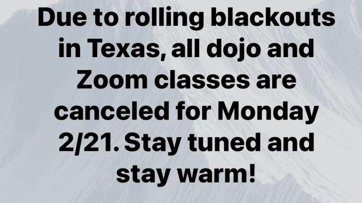 Dojo/Zoom Canceled 2/15